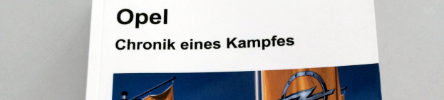 Opel - Chronik eines Kampfes